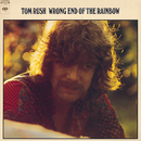 Wrong End Of The Rainbow/Tom Rush