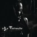 A.K.A Cassandra/KC Concepcion