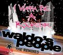 I Wanna Be A Rockstar/Waldo's People
