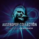 Austropop Collection - Rainhard Fendrich/Rainhard Fendrich