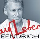 Aufleben/Rainhard Fendrich