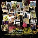 Beautiful/Claudia Koreck und Donavon Frankenreiter