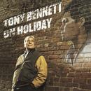 Tony Bennett On Holiday: A Tribute To Billie Holiday/Tony Bennett