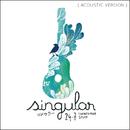 24.7 (Twenty Four Seven) (Acoustic Version)/Singular