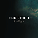 Breaking In/Huck Finn