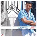 Aks/Lucky Ali