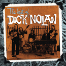 The Best of Dick Nolan/Dick Nolan