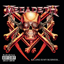 Killing Is My Business...And Business Is Good!/Megadeth