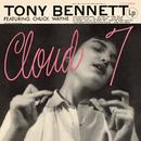 Cloud 7/Tony Bennett