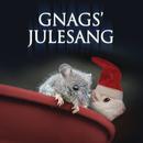 Gnags' Julesang/Gnags