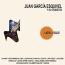 Latin-Esque/Juan García Esquivel