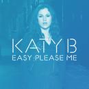 Easy Please Me (Remixes)/Katy B