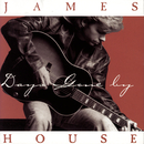 Days Gone By/James House