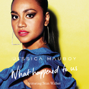 What Happened to Us feat.Stan Walker/Jessica Mauboy