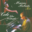 Cole After Midnight/Marcus Roberts Trio