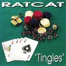 Tingles/Ratcat