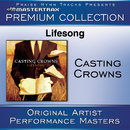 Lifesong Premium Collection [Performance Tracks]/Casting Crowns