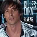 Reviens/Gilles Luka