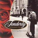 Tenderly/Kaye Grable