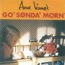 Go' Sønda' Morn'/Anne Linnet