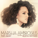 Far Away feat.Busta Rhymes/Marsha Ambrosius