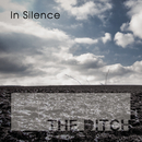In Silence/The Ditch