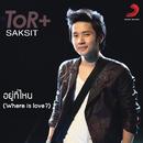Yu Thinai (Album Version)/ToR+ Saksit