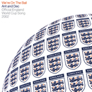 We're on the Ball (Official England Song for the 2002 Fifa World Cup)/Ant & Dec