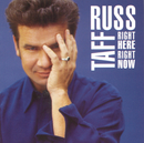 Right Here, Right Now/Russ Taff