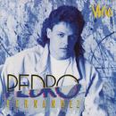 Vicio/Pedro Fernández