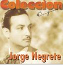Coleccion Original/Jorge Negrete