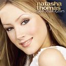 Save Your Kisses For Me/Natasha Thomas