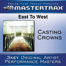 East To West [Performance Tracks]/Casting Crowns