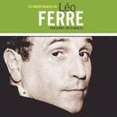 Les indispensables/Léo Ferré