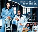 Best Of & In Concert/Marshall & Alexander