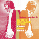 What Rhymes With Girls And Cars/Tim Rogers & The Twin Set