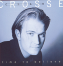 Time To Believe/Clay Crosse