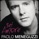 Sei Amore/Paolo Meneguzzi