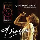 Qué Será De Ti (Como Vai Voce) - Banda Version/Thalía