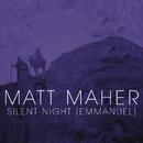 Silent Night (Emmanuel)/Matt Maher