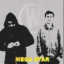 Mega Star/The Wong Boys
