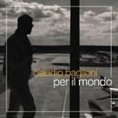 Per il mondo/Claudio Baglioni
