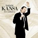 40v Juhlalevy/Tapani Kansa