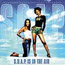 S.O.A.P. Is In The Air/S.O.A.P.