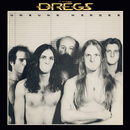 Unsung Heroes/The Dregs