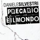 Precario E' Il Mondo/Daniele Silvestri