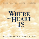 Where the heart is/Original Soundtrack