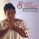 Ancient Evening/Sibongile Khumalo