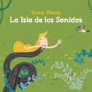La Isla De Los Sonidos/Inma Shara