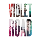 Violet Road/Violet Road